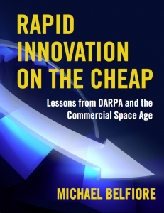 Rapid Innovation on the Cheap by Michael Belfiore